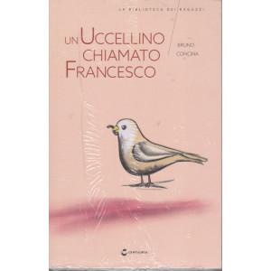 La biblioteca dei ragazzi -Un uccellino chiamato Francesco - Bruno Concina- n. 28 - settimanale - 3/7/2021
