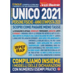 Dagli autori di Le Leggi illustrate - Unico 2021 - Persone fisiche - anno d'imposta 2020 - n. 29 - bimestrale -maggio - giugno 2021