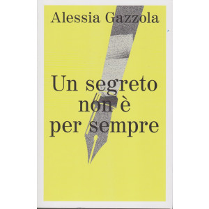 Alessia Gazzola - Un segreto non è per sempre - n. 8 - settimanale - 415  pagine