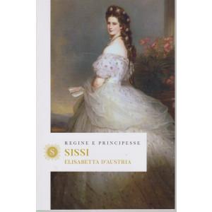 Regine e principesse - Sissi - Elisabetta d'Austria - n.3 - settimanale - 155   pagine