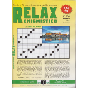 Relax enigmistico - n. 536 - gennaio 2021 - mensile