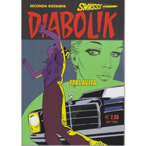 Diabolik swiisss - Malavita - n. 326 - 20/7/2021