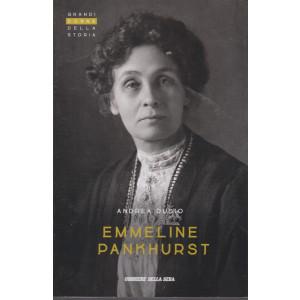 Grandi donne della storia - Emmeline Pankurst  - Andrea Dusio - n. 24 - settimanale - 154 pagine