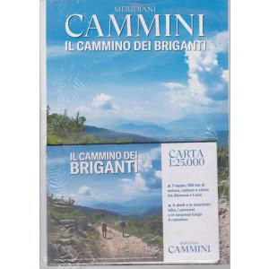 Meridiani Cammini -Il cammino dei briganti- n. 6 - bimestrale