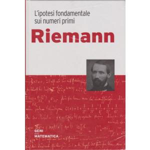 Geni della matematica -Riemann  - n. 11 - settimanale- 28/5/2021 - copertina rigida