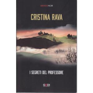 Brivido Noir - Cristina Rava - I segreti del professore- n. 32 - settimanale - 7/1/2021 -302  pagine
