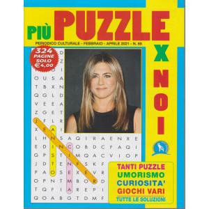 Piu' puzzle per noi - n. 85 - febbraio - aprile 2021 - 324 pagine