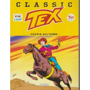 Tex Classic -  Caccia all'uomo - n. 10 - quattordicinale - 31  dicembre 2020 -
