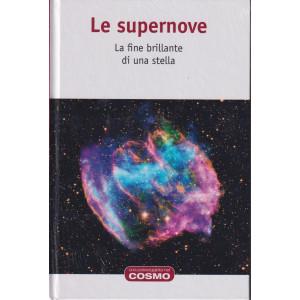 Una passeggiata nel cosmo  - Le supernove- n. 37  - settimanale- 8/10/2021- copertina rigida