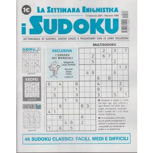 La settimana enigmistica - i sudoku - n. 134 - 11 febbraio  2021 - settimanale