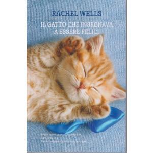 Rachel Wells - Il gatto che insegnava a essere felici - n. 2 - 331 pagine
