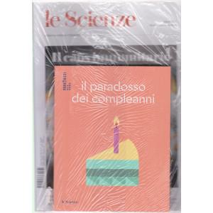 Le Scienze + Libro  Il paradosso dei compleanni - n. 631 -marzo   2021 - mensile - rivista + libro