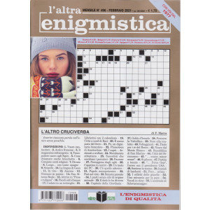 L'altra enigmistica - n. 496 - febbraio 2021 - mensile