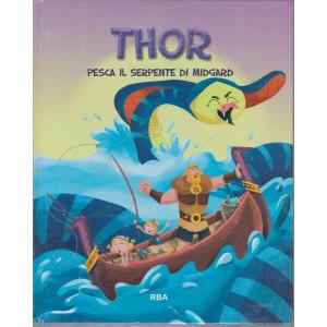 Thor pesca il serpente di Midgard  - n.20   - settimanale - 25/6/2021 - copertina rigida