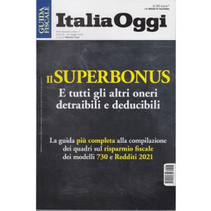 Guida fiscale - Italia Oggi - n. 7 - Il supernonus e tutti gli altri oneri detraibili e deducibili - 10 maggio 2021 -