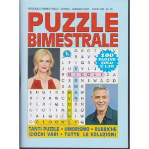 Puzzle  Bimestrale - n. 73 - bimestrale - aprile - maggio  2021- 100 pagine