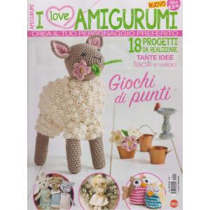 I love amigurumi - n. 2 - bimestrale - maggio - giugno  2021