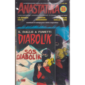 Anastatika +   Diabolik - n. 38 -S.O.S. Diabolik- settimanale - 2 fumetti