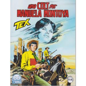 Tex -Una colt per Manuela Montoya- n. 728  -giugno  2021 - mensile