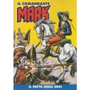 Il comandante Mark - Il patto degli eroi- n. 27 - settimanale -