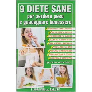 9 diete sane per perdere peso e guadagnare benessere - n. 6 - 25/5/2021