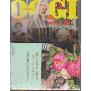 Oggi + il libro di Vanessa Diffenbaugh - Il linguaggio segreto dei fiori - n. 52 - 31/12/2021 - settimanale - rivista + libro