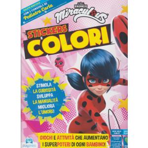 Miraculous stickers e colori - n. 2 -aprile - maggio  2021 - bimestrale