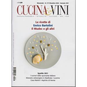 Cucina & Vini - Le ricette di Enrico Bartolini. Il Mudec e gli altri  -    n. 177 - bimestrale - dicembre 2020