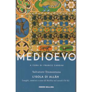 Medioevo - L'isola di Allah - Salvatore Tramontana - n. 20 -a cura di Franco Cardini -  settimanale - 418 pagine