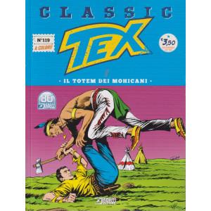 Tex Classic - Il totem dei mohicani-  n. 119 - quattordicinale -24 settembre 2021