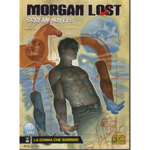 Morgan Lost    - n. 4 -La donna che sorride - ottobre 2021 - mensile
