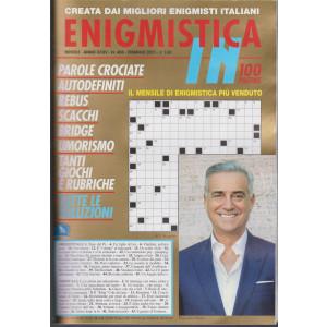 Enigmistica In - n. 404 - mensile - febbraio 2021 - 100 pagine