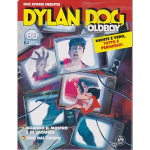 Dylan Dog Oldboy -Quando il mostro è in vacanza - Voci dal fondo - 15 giugno 2021- bimestrale - n. 45