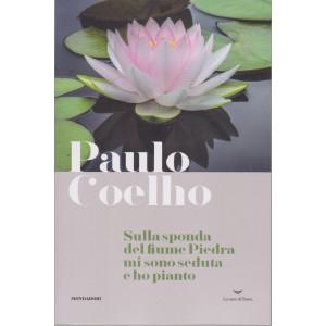 I Libri di Sorrisi 2 - n. 7  - Paulo Coelho -Sulla sponda del fiume Piedra mi sono seduta e ho pianto -5/1/2021- settimanale -228 pagine - copertina flessibile