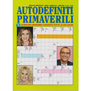 Autodefiniti iprimaverili- n. 59 - trimestrale - aprile - giugno 2021