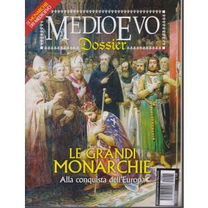 Medioevo Dossier - n. 1 Le grandi monarchie - Alla conquista dell'Europa -  febbraio 2021 - mensile
