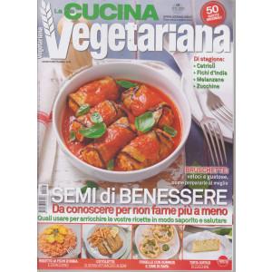 La mia cucina vegetariana - n. 108 - bimestrale -agosto - settembre 2021