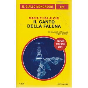 Il giallo Mondadori extra - n. 34 - Maria Elisa Aloisi - Il canto della falena - luglio - agosto 2021