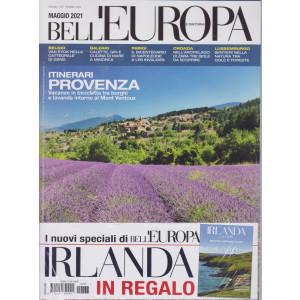 Bell'europa e dintorni - n. 337 - mensile -maggio  2021 + Irlanda -2 riviste