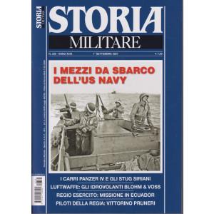Storia Militare - n. 336 - I mezzi da sbarco - dell'us navy-   1à settembre 2021 - mensile