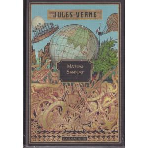 Jules Verne -Mathias Sandorf I -3/9/2021 - settimanale - copertina rigida