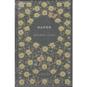 Storie senza tempo - Nanon - George Sand - n. 39 - settimanale - 19/12/2020 - copertina rigida