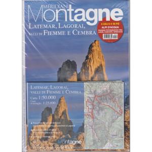 Meridiani Montagne - n. 112 -Latemar, Lagorai, valli di Fiemme e Cembra - bimestrale -  settembre 2021 + Alpi d'acqua. Viaggio fotografico tra laghi, cascate e ghiacciai - 2 riviste- 2 riviste