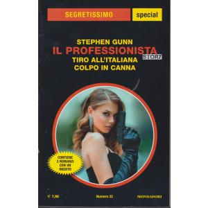 Segretissimo special - Il professionista story - Stephen Gunn - Tiro all'italiana colpo in canna  - n. 32 -  aprile - maggio  2021