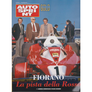 Autosprint Gold collection - n. 13 -Fiorano. La pista della Rossa.
