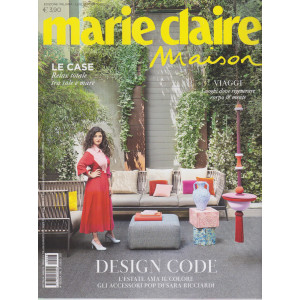 Marie Claire Maison - n. 8 - mensile -luglio/agosto  2021- edizione italiana