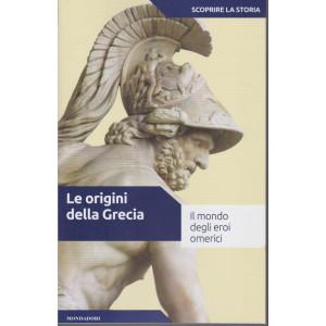 Scoprire la storia - n. 2 - Le origini della Grecia - 29/12/2020 - settimanale