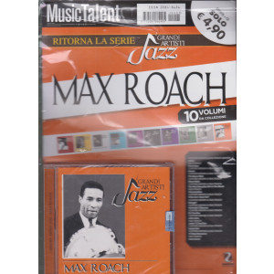 Music Talent Var.90 - Ritorna la serie I grandi artisti jazz - Max Roach - rivista + cd-