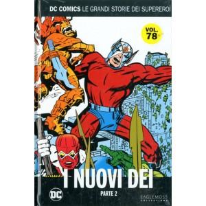 Dc Comics Le Grandi Storie... - N° 78 - I Nuovi Dei Parte Ii - Le Grandi Storie Dei Supereroi Rw Lion