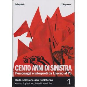 Cento anni di sinistra - n. 1 - Personaggi e interpreti da Livorno al Pd -  254 pagine - copertina rigida